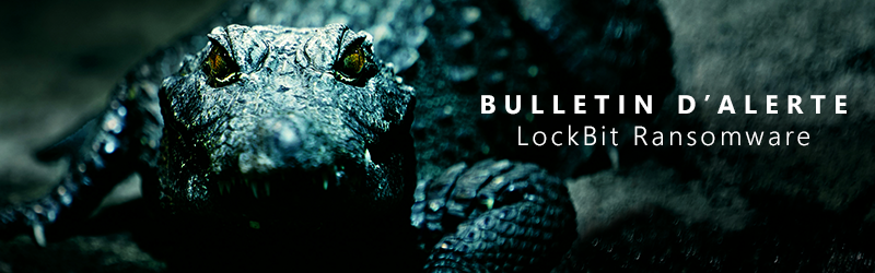 Bannière article -LockBit Ransomware