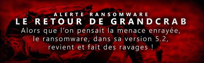 Le Retour du Ransomware GrandCrab
